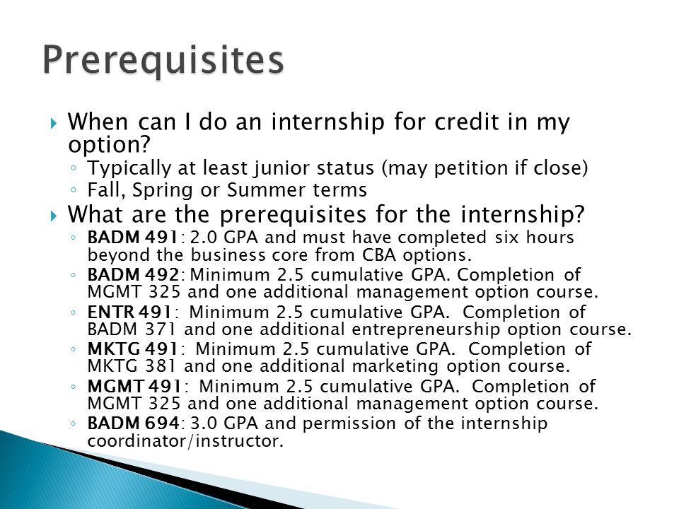  When can I do an internship for credit in my option.