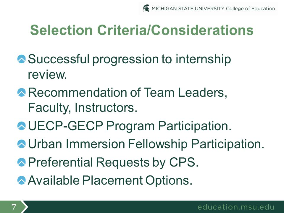 Selection Criteria/Considerations Successful progression to internship review.