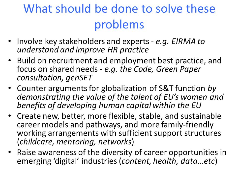 What should be done to solve these problems Involve key stakeholders and experts - e.g.