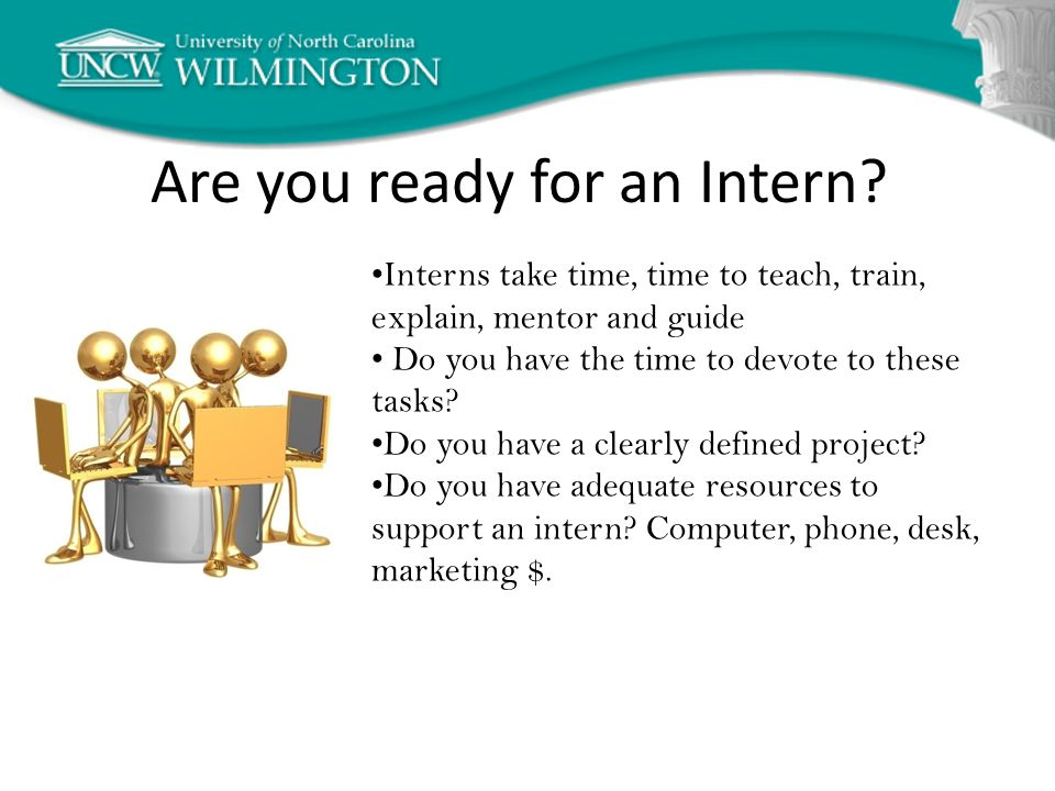 Are you ready for an Intern.
