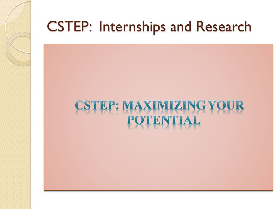 CSTEP: Internships and Research