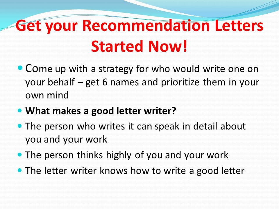 Get your Recommendation Letters Started Now.