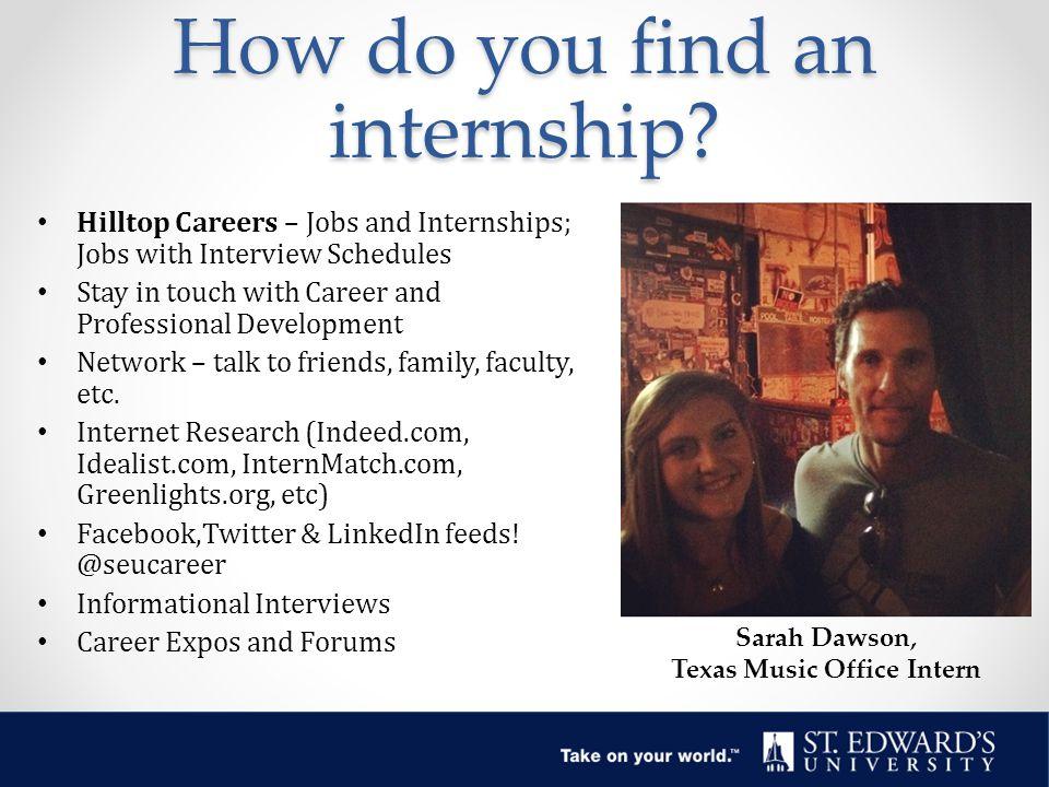 How do you find an internship.