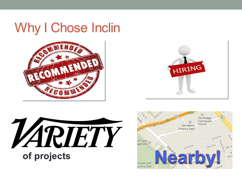 Why Inclin Chose Me (i.e., How I got the Position)