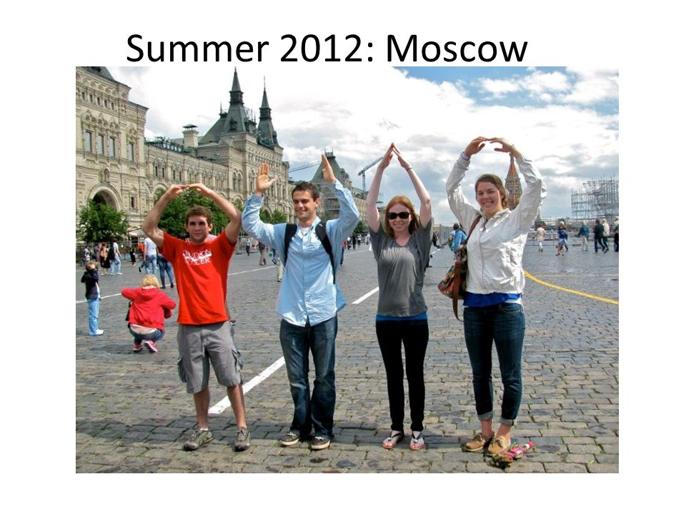 Summer 2012: Moscow