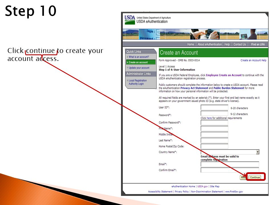 Step 10 Click continue to create your account access.