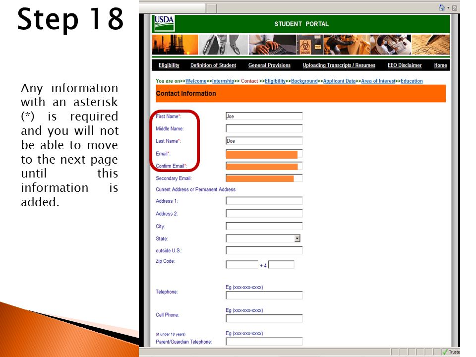 Step 18 Any information with an asterisk (*) is required and you will not be able to move to the next page until this information is added.
