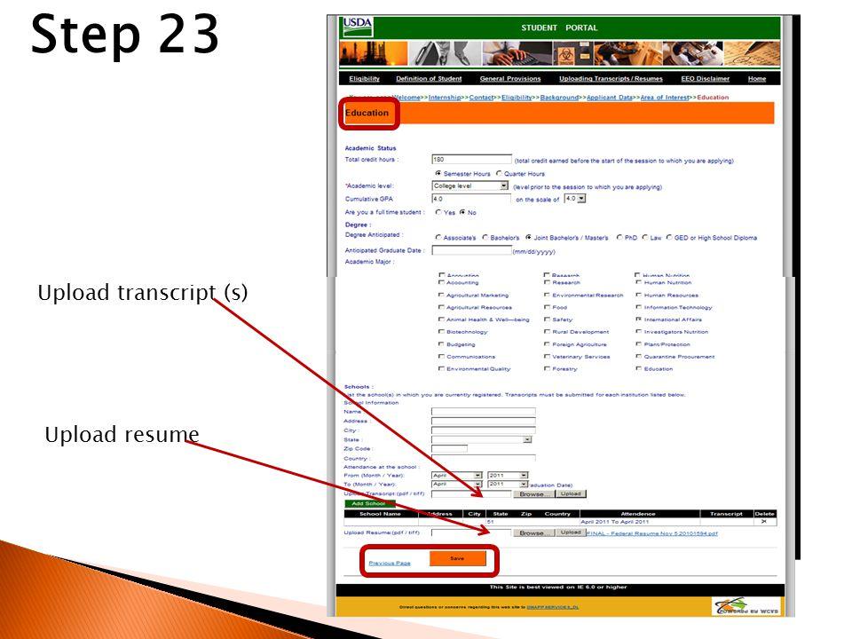 Step 23 Upload transcript (s) Upload resume