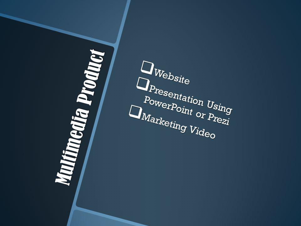 Multimedia Product  Website  Presentation Using PowerPoint or Prezi  Marketing Video
