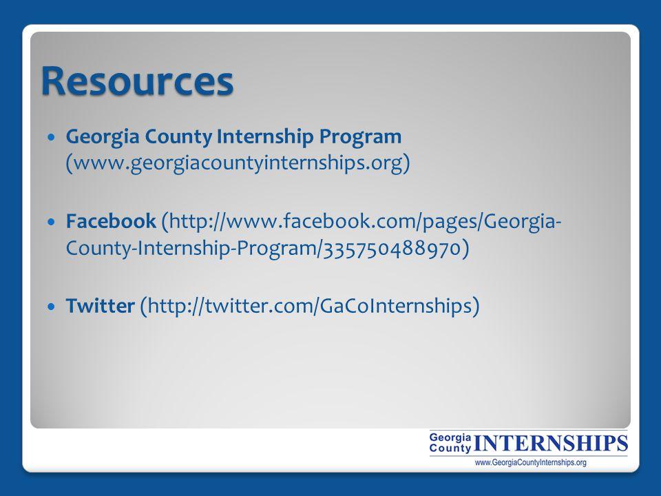 Resources Georgia County Internship Program (www.georgiacountyinternships.org) Facebook (http://www.facebook.com/pages/Georgia- County-Internship-Prog
