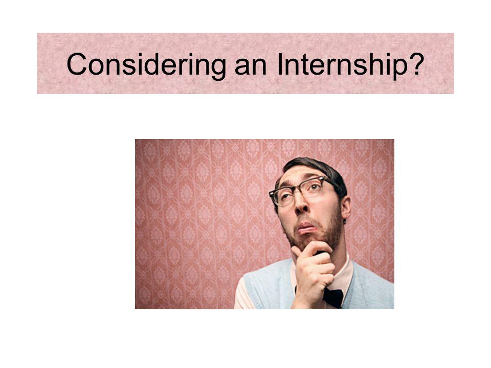 Considering an Internship