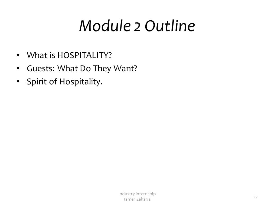 Module 2 Spirit of Hospitality Industry Internship Tamer Zakaria 26