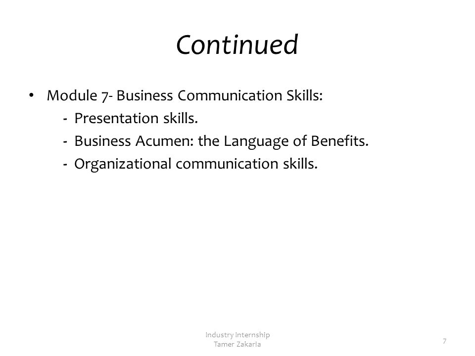 Continued Module 7- Business Communication Skills: - Presentation skills.