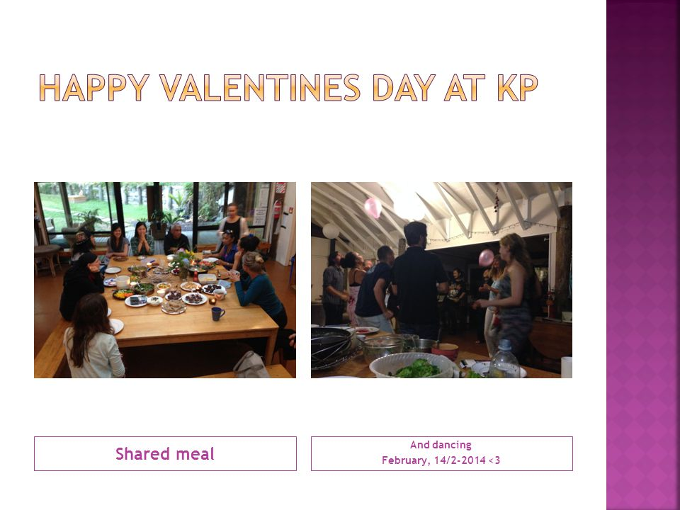Shared meal And dancing February, 14/2-2014 <3