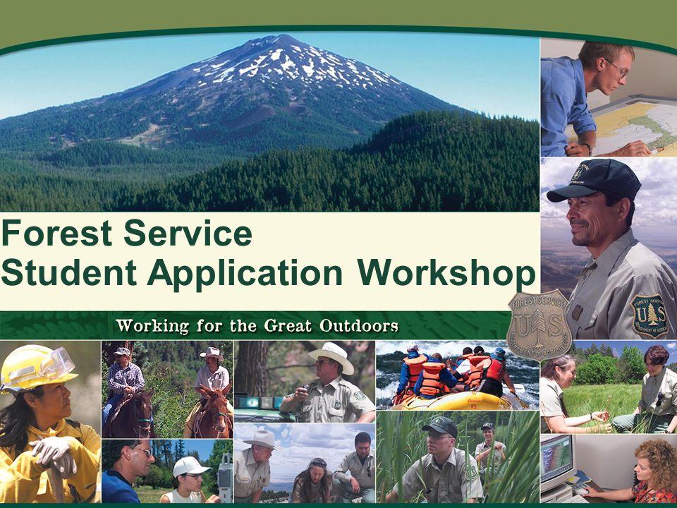 Forest Service Student Application Workshop