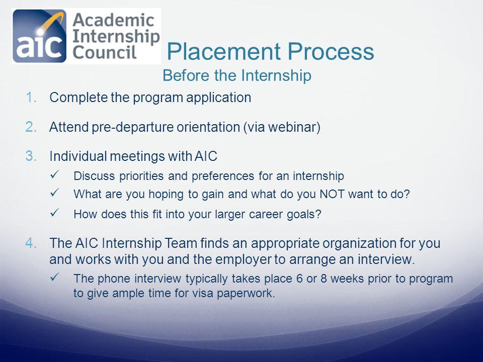 1. Complete the program application 2. Attend pre-departure orientation (via webinar) 3.