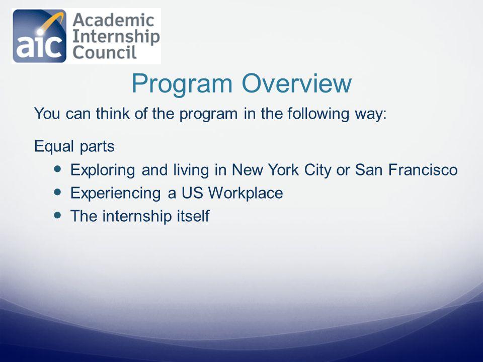 1.Complete the program application 2. Attend pre-departure orientation (via webinar) 3.