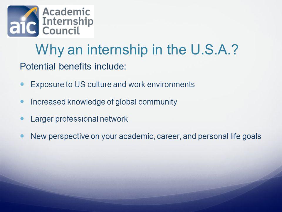 Why an internship in the U.S.A..