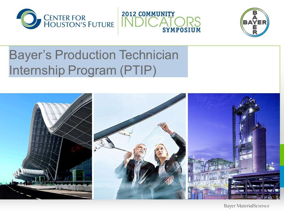 Bayer's Production Technician Internship Program (PTIP)