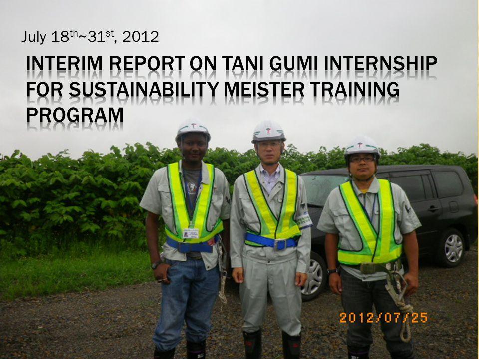 July 18 th ~31 st, 2012
