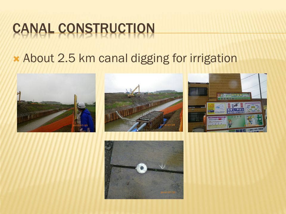  About 2.5 km canal digging for irrigation