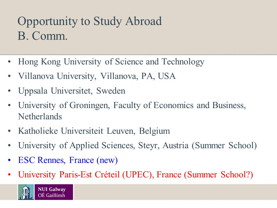 Opportunity to Study Abroad B. Comm.