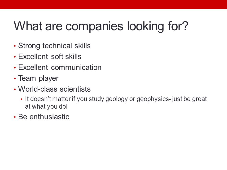 What are companies looking for.