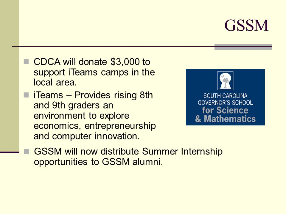 GSSM CDCA will donate $3,000 to support iTeams camps in the local area.