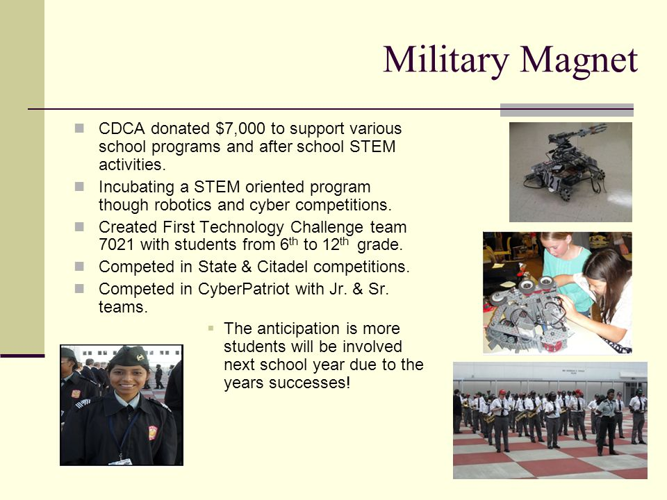 Military Magnet CDCA donated $7,000 to support various school programs and after school STEM activities.