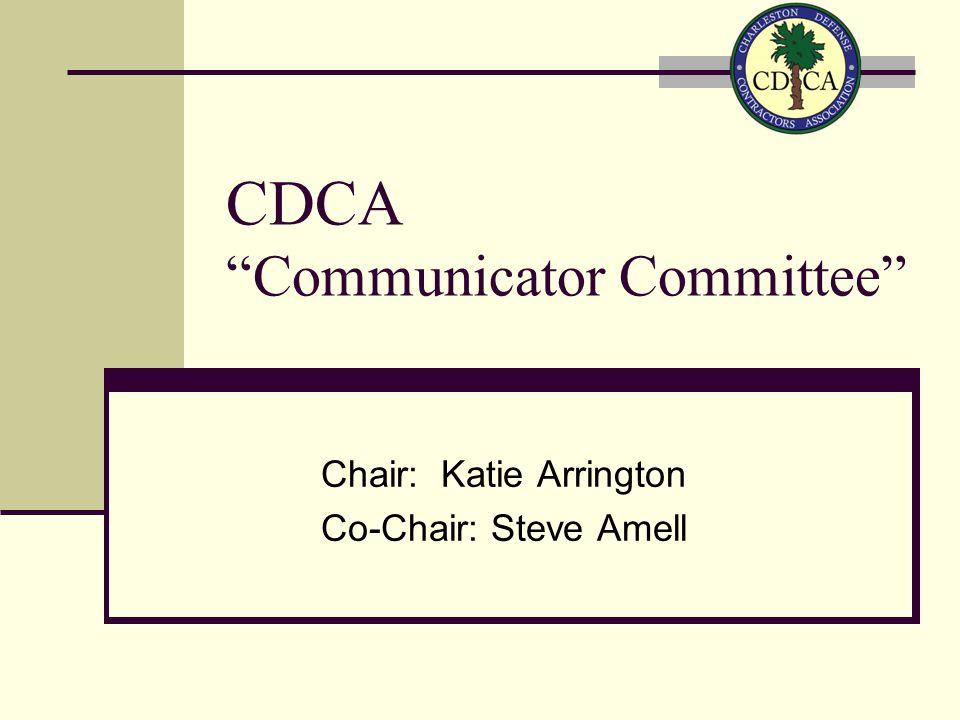 CDCA Strategic Think Tank Committee Chair: Elizabeth Stober Co-Chair: Ryan Lemire