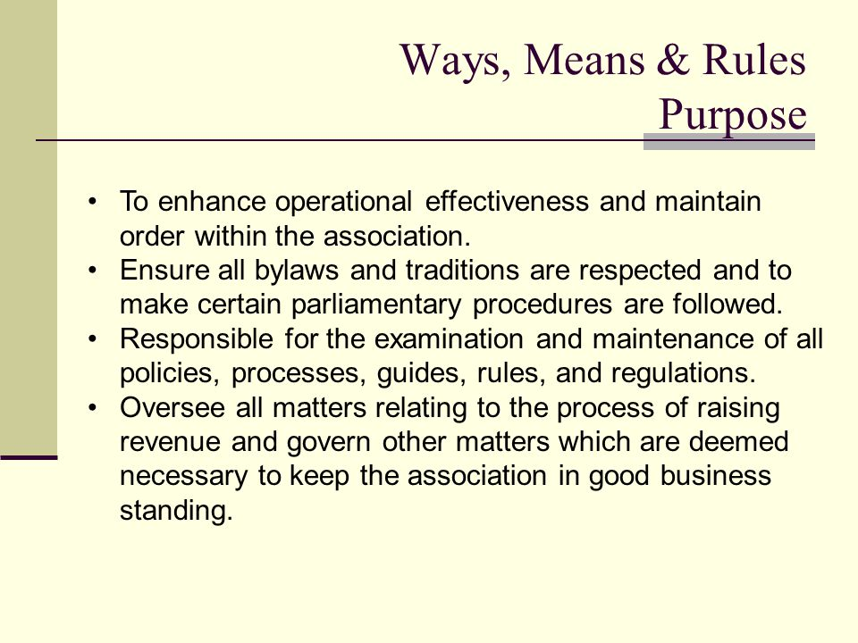 To enhance operational effectiveness and maintain order within the association.