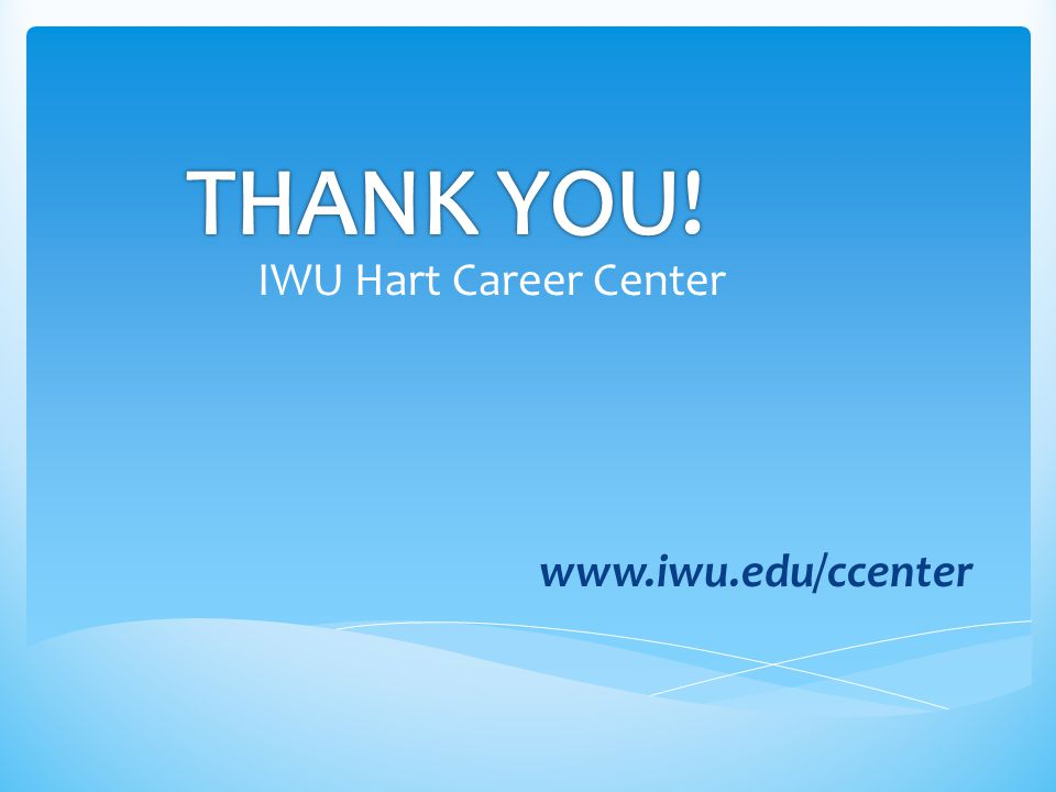 IWU Hart Career Center www.iwu.edu/ccenter