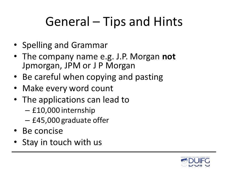 General – Tips and Hints Spelling and Grammar The company name e.g.