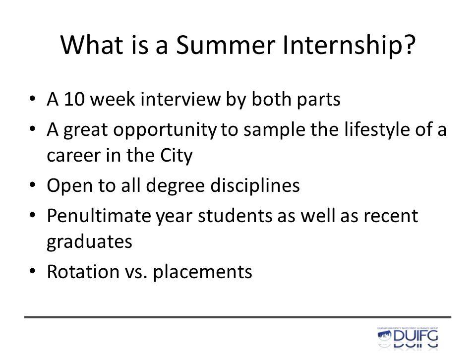 What is a Summer Internship.