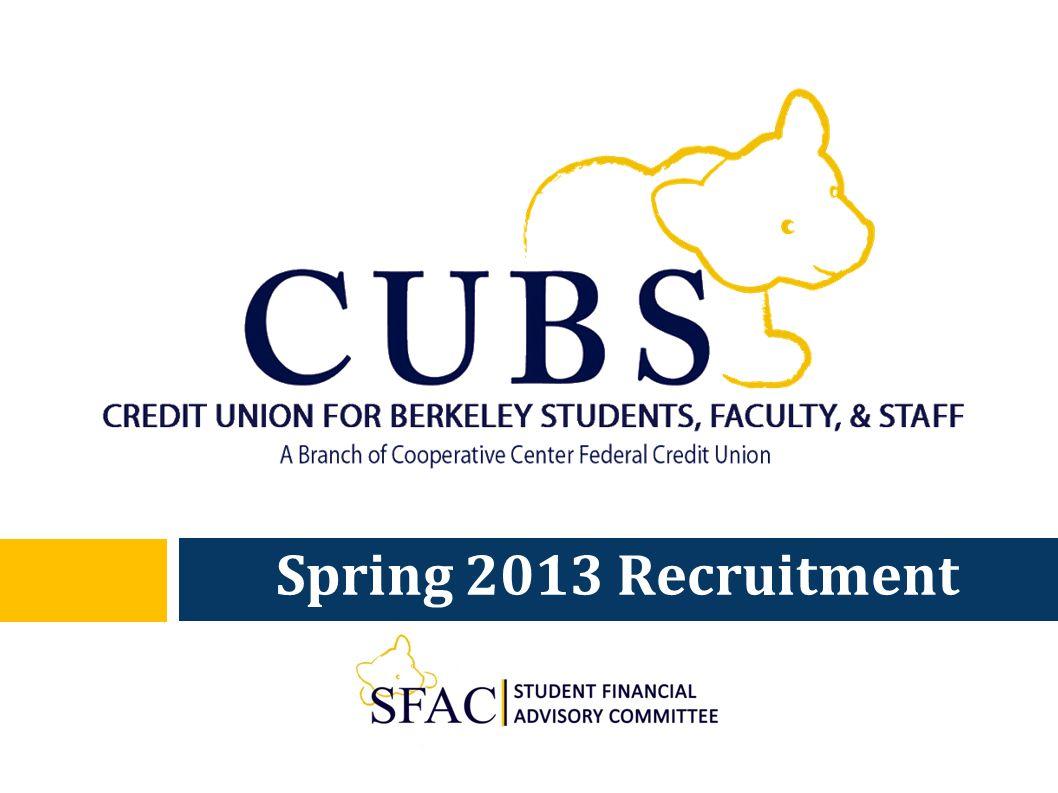 Spring 2013 Recruitment