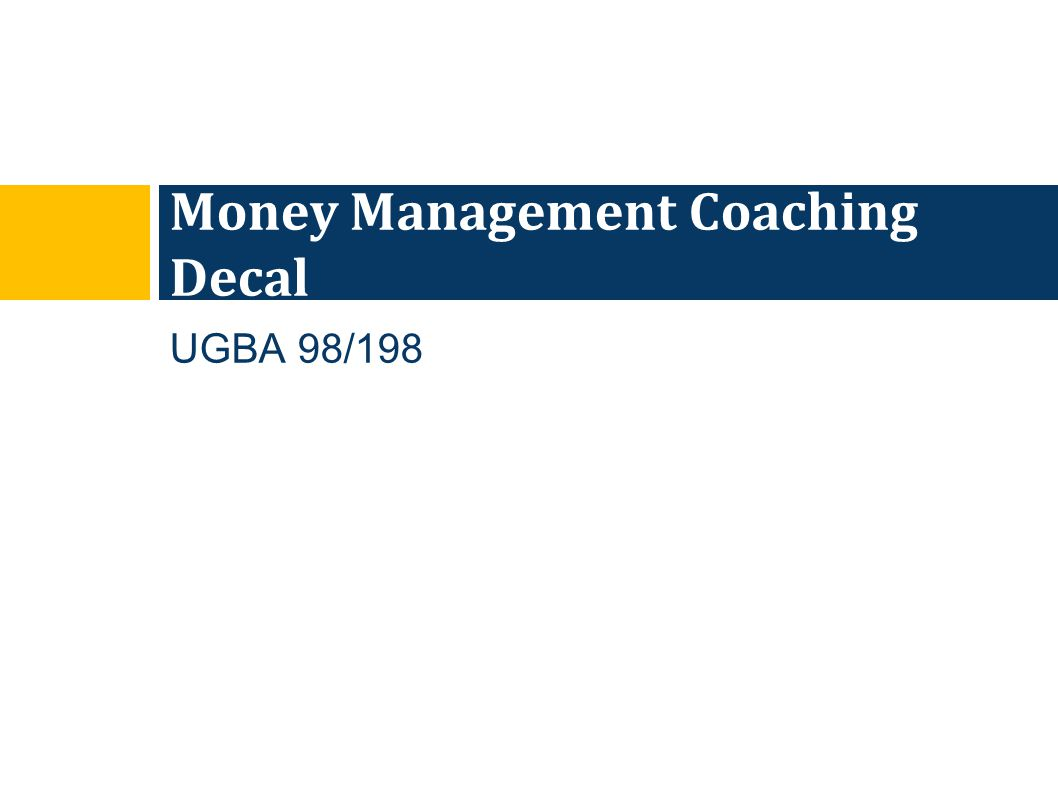 UGBA 98/198 Money Management Coaching Decal