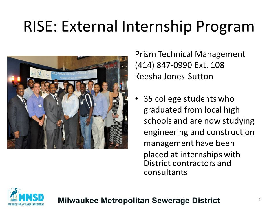 Pre-Apprenticeship Program WRTP / BIG STEP John Anderson (414) 937-3624 janderson@wrtp.org 7 92 local apprentices who attended pre-apprentice training via WRTP/BIGSTEP performed over 30,000 hours on District construction projects