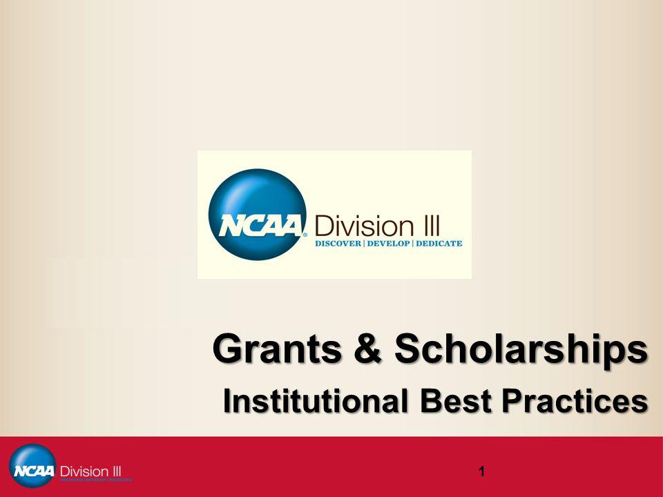 Grants & Scholarships Institutional Best Practices 1