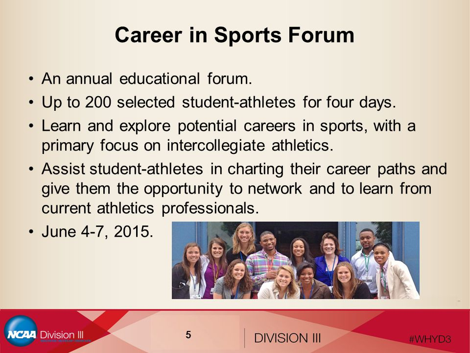 Career in Sports Forum An annual educational forum.