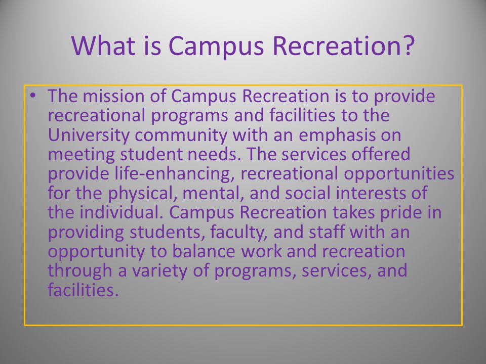 What is Campus Recreation.