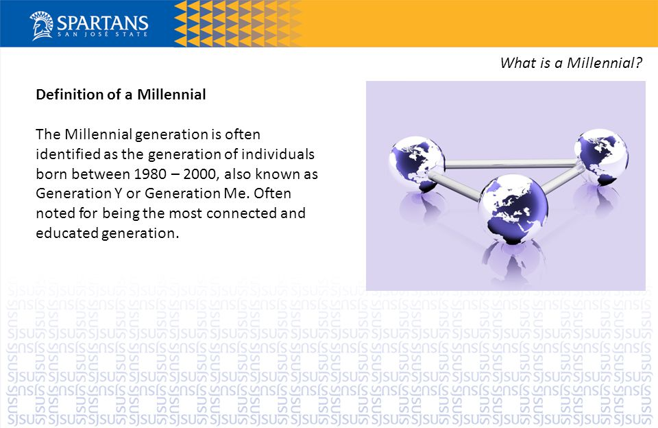 Definition of a Millennial The Millennial generation is often identified as the generation of individuals born between 1980 – 2000, also known as Generation Y or Generation Me.