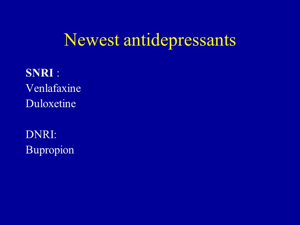 Choice of Initial Antidepressant in Adults Symptom profile Side effect profile in relation to the individual patient Patient preference Cost History of previous response of the patient or family members Comorbid psychiatric or medical illnesses Potential drug-drug interaction