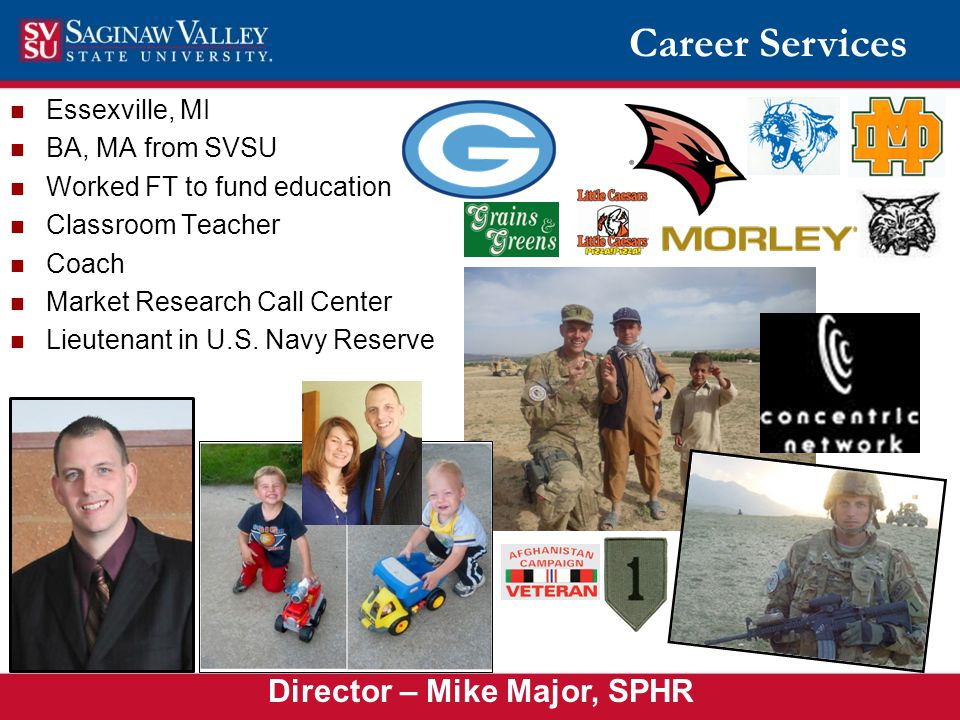 Essexville, MI BA, MA from SVSU Worked FT to fund education Classroom Teacher Coach Market Research Call Center Lieutenant in U.S.