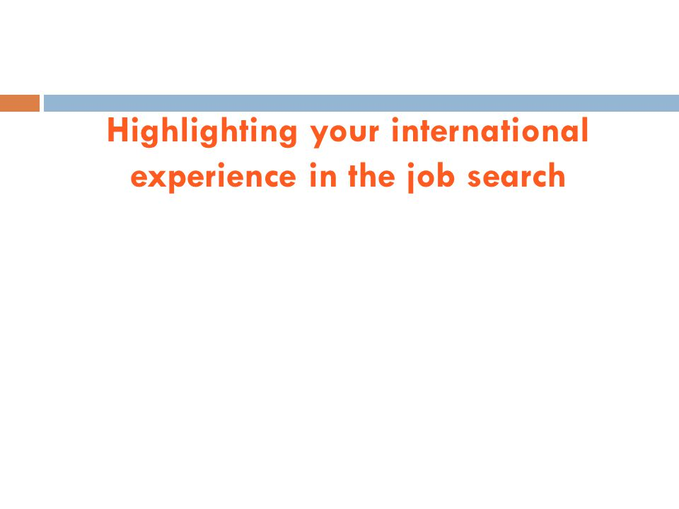 Highlighting your international experience in the job search