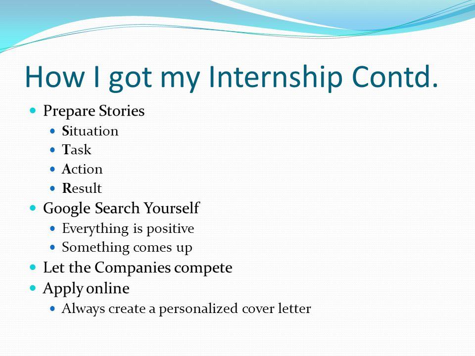 How I got my Internship Contd.