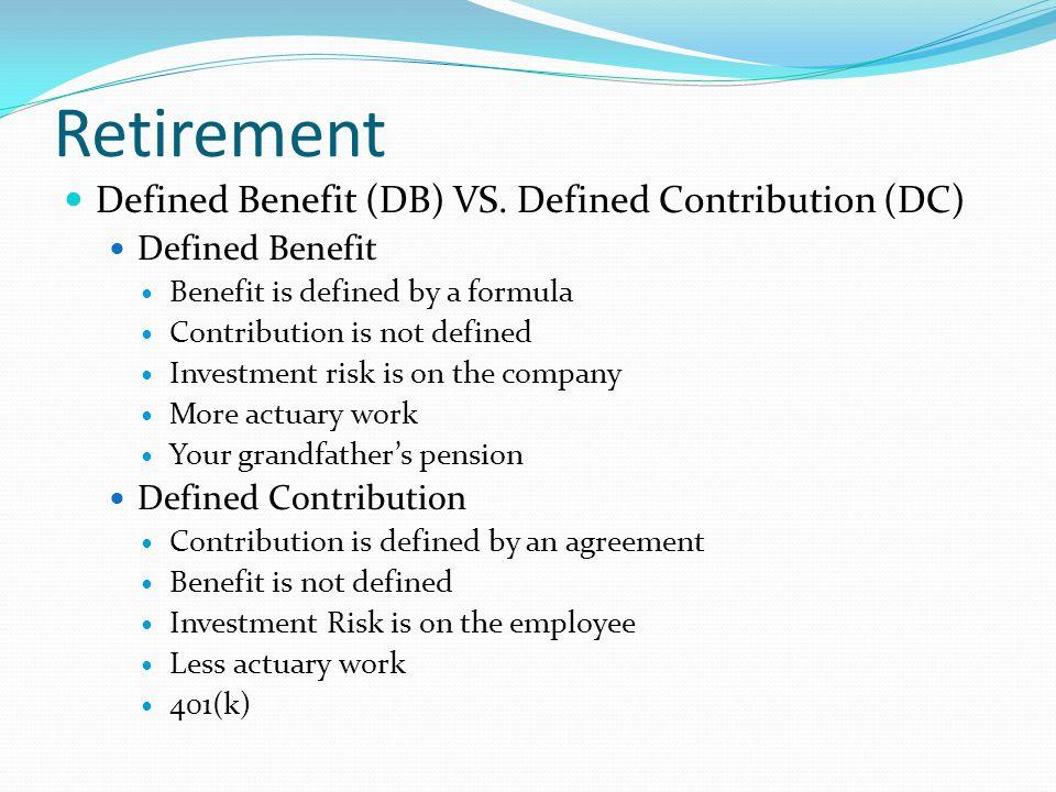 Retirement Defined Benefit (DB) VS.