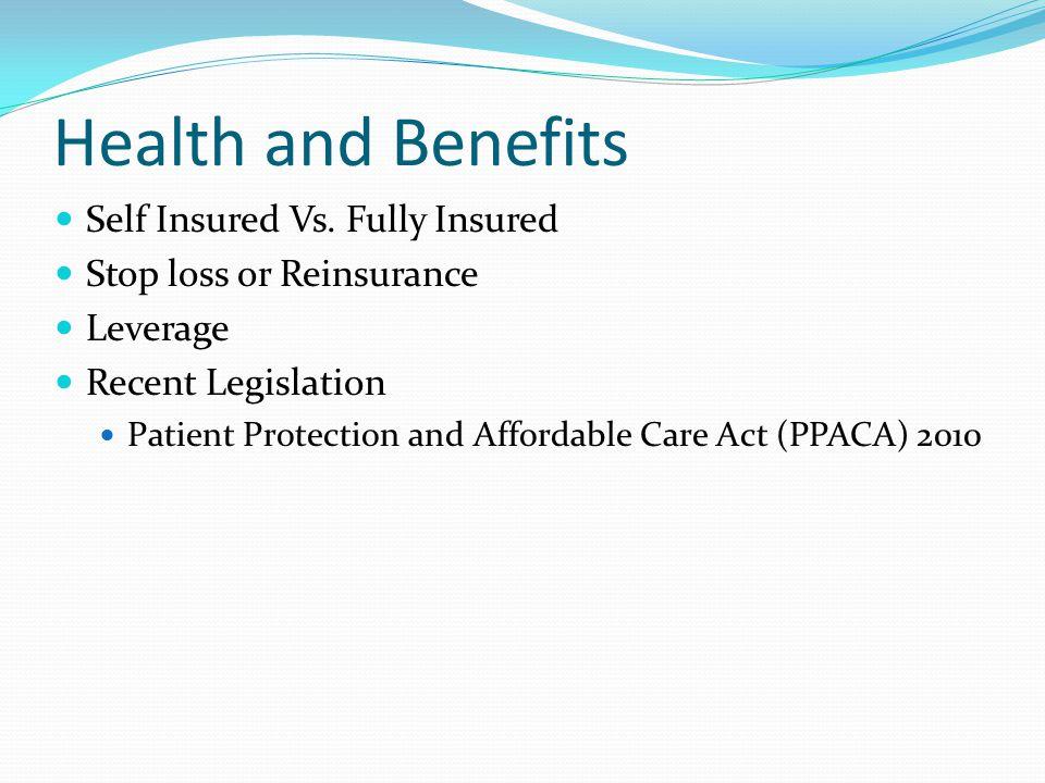 Health and Benefits Self Insured Vs.