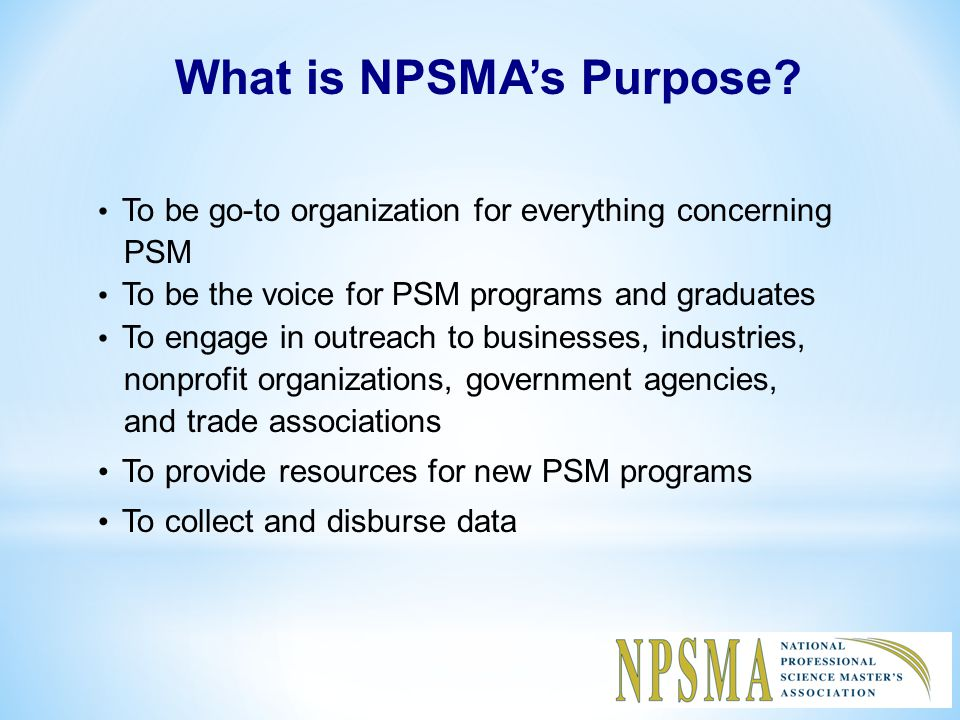 What is NPSMA's Purpose.