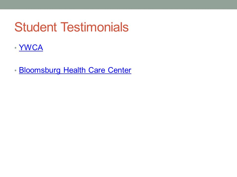 Student Testimonials YWCA Bloomsburg Health Care Center