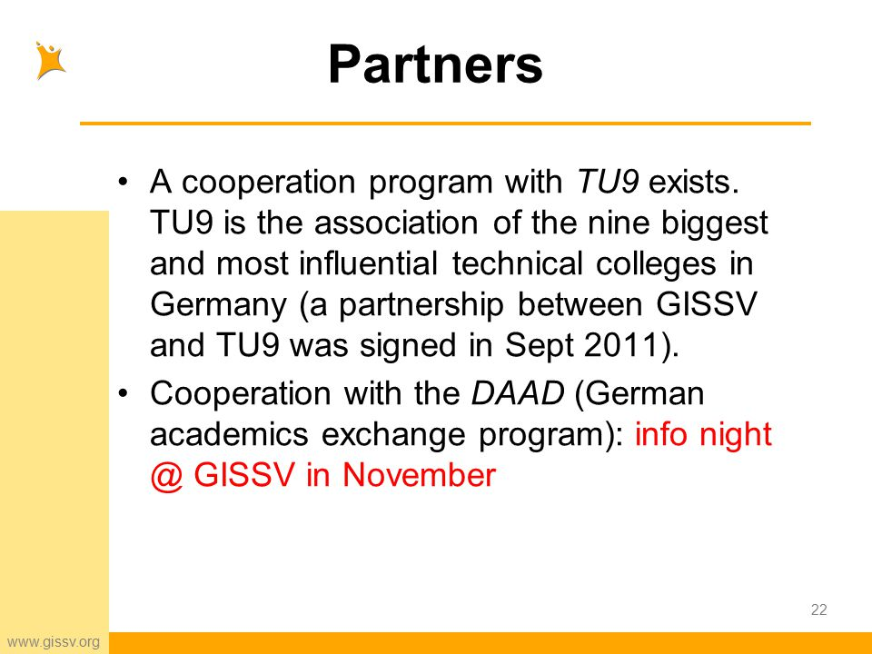 www.gissv.org Partners A cooperation program with TU9 exists.